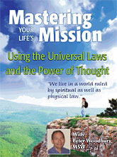 Mastering Your Life's Mission – T W  Fendley, Author