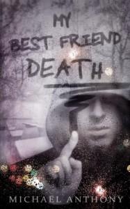 MY BEST FRIEND DEATH